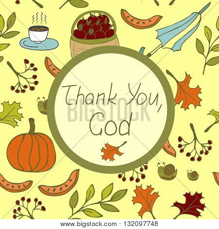 The words Thank You, God, done on the autumn background with pumpkin, an umbrella and falling leaves