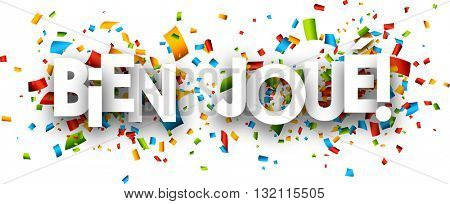 Well done paper banner with color confetti, French. Vector illustration.