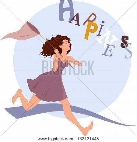 Pursuing happiness. Young woman running after flying word happiness with a butterfly net, vector illustration