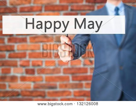 Happy May - Businessman Hand Holding Sign