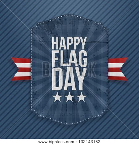 Happy Flag Day greeting Label with Ribbon and Shadow. Vector Illustration