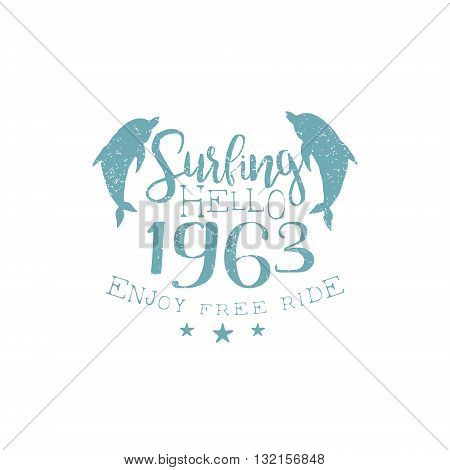 Summer Holydays Vintage Emblem With Dalophins Creative Vector Design Stamp With Text Elements On White Background