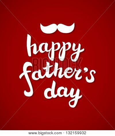Happy father's day lettering text with moustache on red background