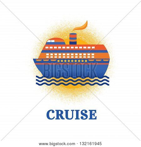 Illustration vector cruise ship. Illustration on vacation. Vacation on cruise ship. Template for design. Background for cards, invitations, web pages, banners, covers. Vector illustration with texture