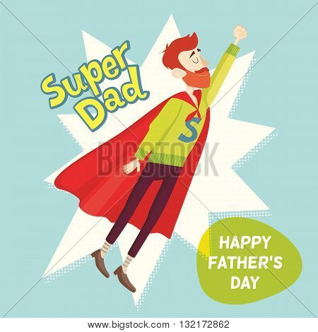 Super Dad. Fathers Day Greeting Card. Vector illustration. EPS 10