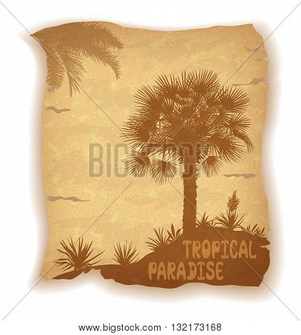 Tropical Palm Trees, Flowers and Grass Silhouettes and Inscription on Vintage Background of an Old Sheet of Paper. Eps10, Contains Transparencies. Vector