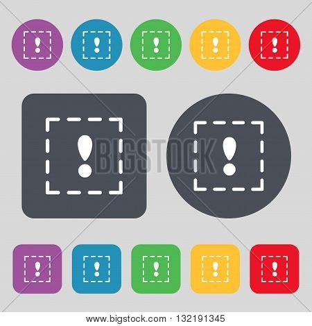 The Exclamation Point In A Square Icon Sign. A Set Of 12 Colored Buttons. Flat Design. Vector