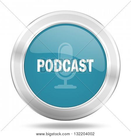 podcast icon, blue round metallic glossy button, web and mobile app design illustration