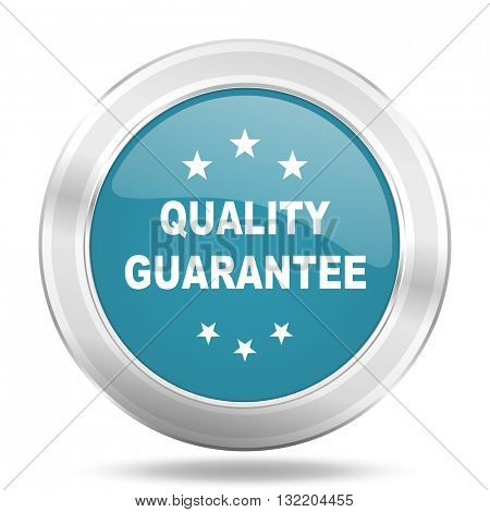 quality guarantee icon, blue round metallic glossy button, web and mobile app design illustration