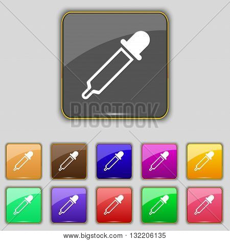 Pipette Icon Sign. Set With Eleven Colored Buttons For Your Site. Vector