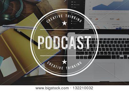 Podcast Audio Social Media Digital Sharing Network Concept