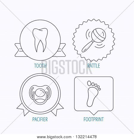Pacifier, footprint and dental tooth icons. Rattle toy linear sign. Award medal, star label and speech bubble designs. Vector