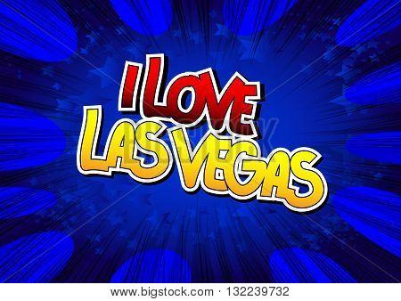 I Love Las Vegas - Comic book style word.