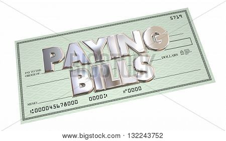 Paying Bills Check Money Send Payment Words 3d Illustration
