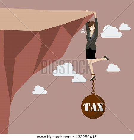 Business woman try hard to hold on the cliff with tax burden. Business concept