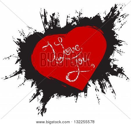Calligraphic grunge inscription handwritten I love you in red heart on black grunge background. Vector element for your design