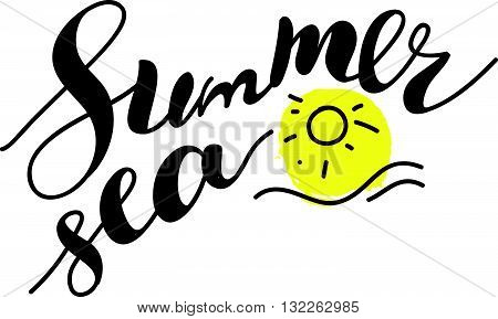 Hand drawn summer card. Letternig, text message isolated on white background. Hand written font, abc. Ink drawing. Summer greeting.
