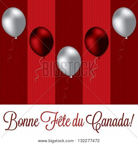 Balloon Canada Day card in vector format. Translation: Happy Canada Day!