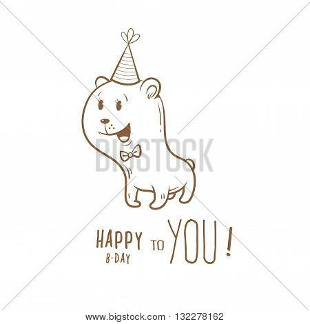 Birthday card with cute cartoon bear in party hat. Little funny animal. Children's illustration. Vector contour image. Transparent background.