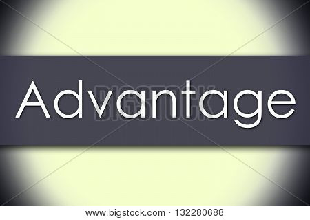 Advantage - Business Concept With Text