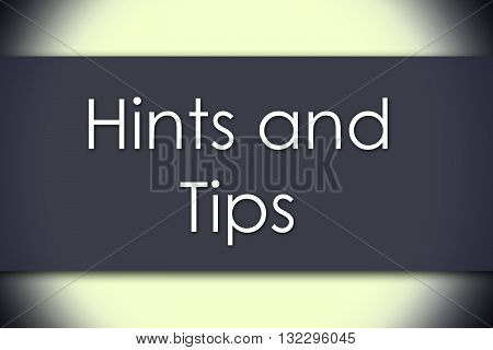 Hints And Tips - Business Concept With Text