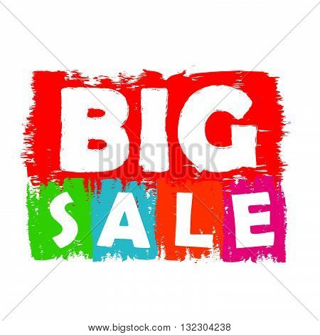 big sale drawn label - text in red, green, blue, orange and purple banner, business shopping concept, vector