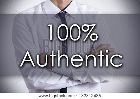 100% Authentic - Young Businessman With Text - Business Concept