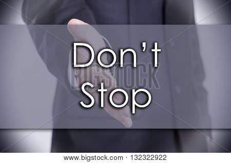 Don't Stop - Business Concept With Text