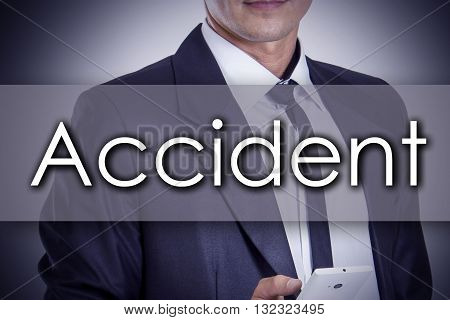 Accident - Young Businessman With Text - Business Concept