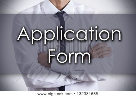 Application Form - Young Businessman With Text - Business Concept