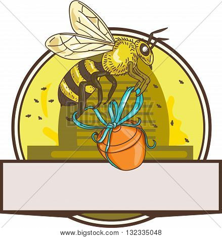 Drawing sketch style illustration of a worker honey bee carrying a honey pot with ribbon with skep in the background set inside circle.