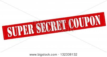 Rubber stamp with text super secret coupon inside vector illustration