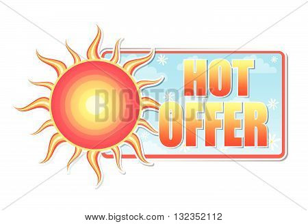 hot offer banner - text in blue label with red yellow sun and white daisy flowers, business concept, vector