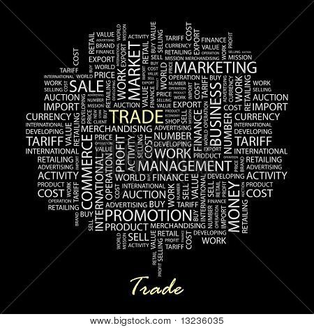 TRADE. Word collage on black background. Illustration with different association terms.