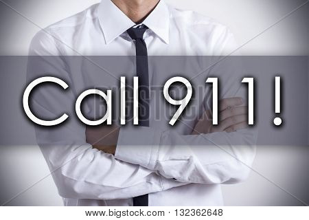 Call 911! - Young Businessman With Text - Business Concept