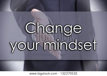 Change Your Mindset - Business Concept With Text