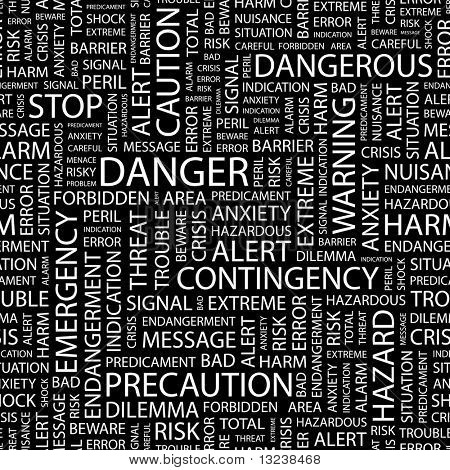 DANGER. Seamless vector pattern with word cloud. Illustration with different association terms.