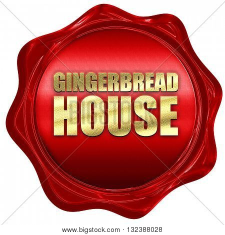 gingerbread house, 3D rendering, a red wax seal