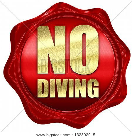 no diving, 3D rendering, a red wax seal