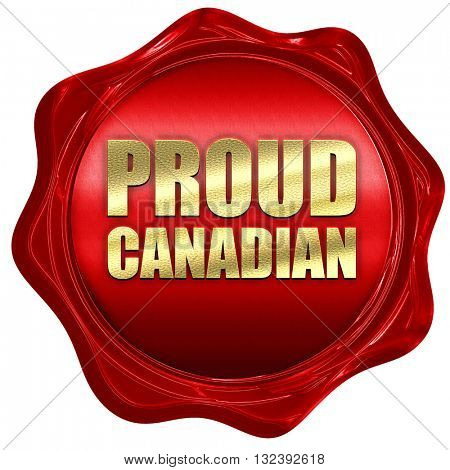 proud canadian, 3D rendering, a red wax seal
