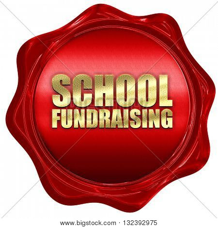 school fundraising, 3D rendering, a red wax seal