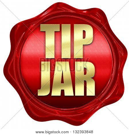 tip jar, 3D rendering, a red wax seal