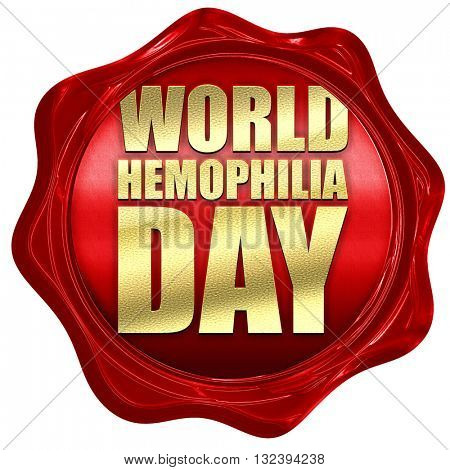 world hemophilia day, 3D rendering, a red wax seal