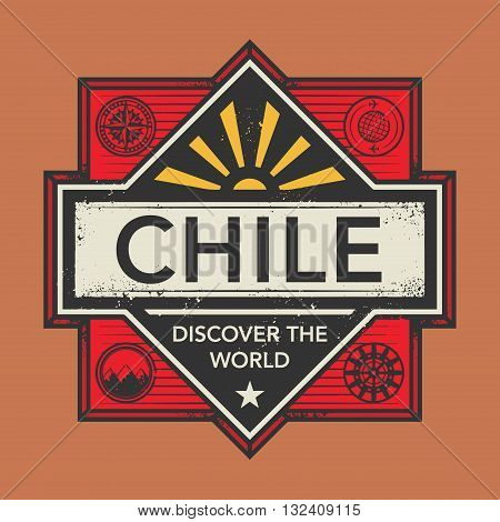 Stamp or vintage emblem with text Chile, Discover the World, vector illustration