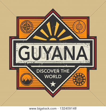Stamp or vintage emblem with text Guyana, Discover the World, vector illustration