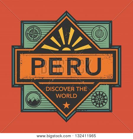 Stamp or vintage emblem with text Peru, Discover the World, vector illustration