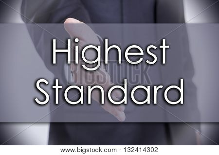 Highest Standard - Business Concept With Text