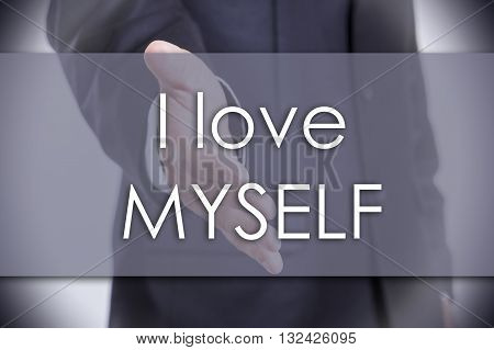 I Love Myself - Business Concept With Text