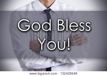 God Bless You! - Young Businessman With Text - Business Concept