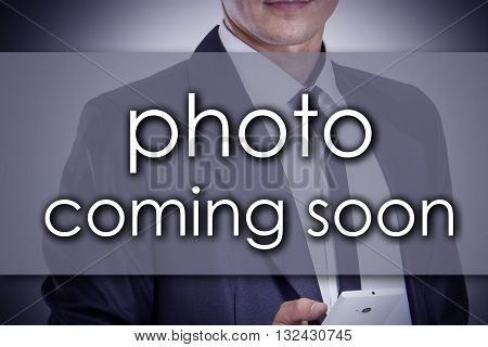 Photo Coming Soon - Young Businessman With Text - Business Concept